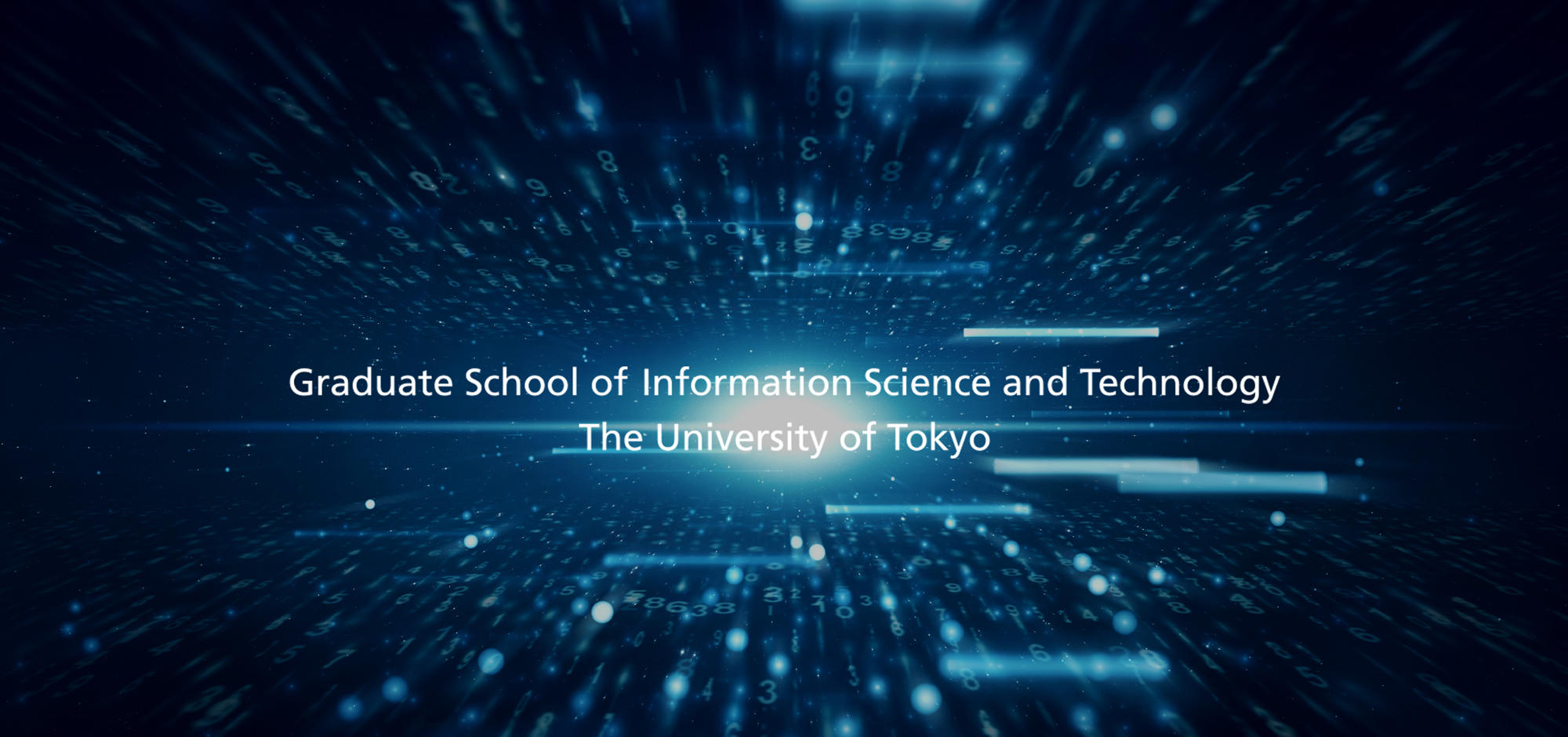 Graduate School of Information Science and Technology The University of Tokyo
